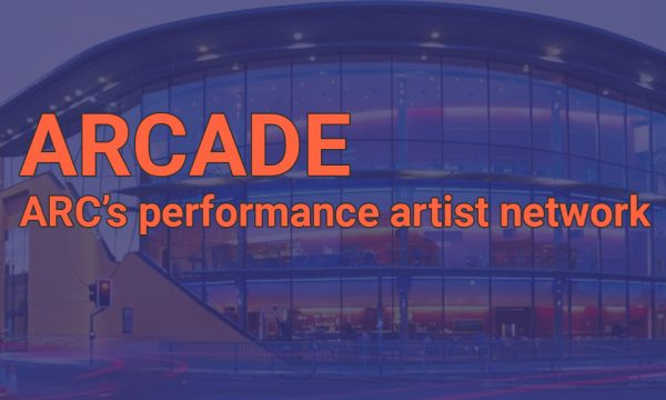 ARCADE ARC's performance artist network