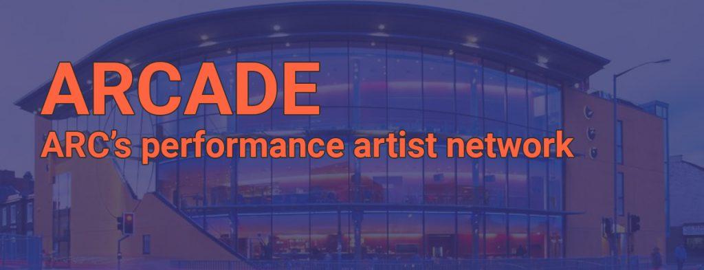 ARCADE ARC's performance artist network