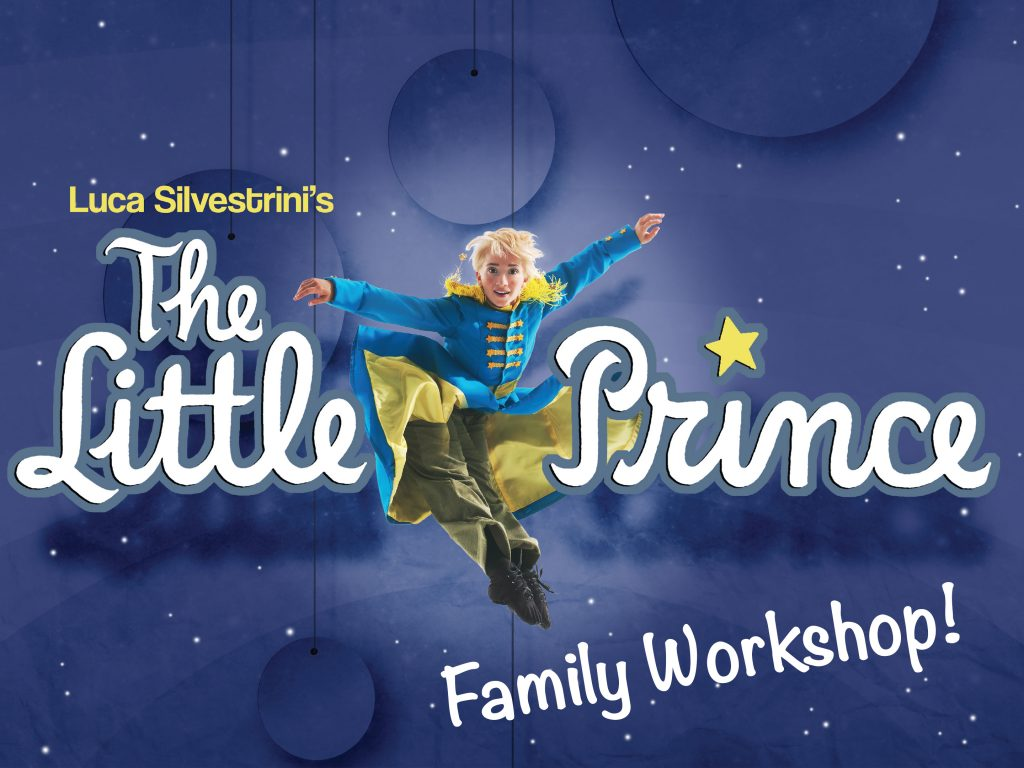 """Image of The Little Prince with text saying """"Luca Silverstrini's The Little Prince Family Workshop"""