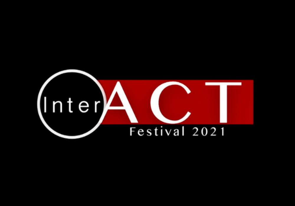 "Text saying ""InterACT Festival 2021"" on a plainback background"