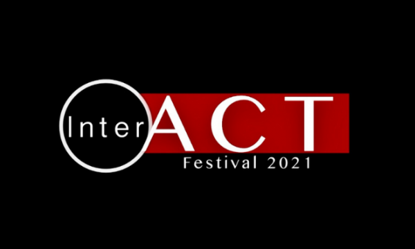"""Text saying """"InterACT Festival 2021"""" on a plainback background"""
