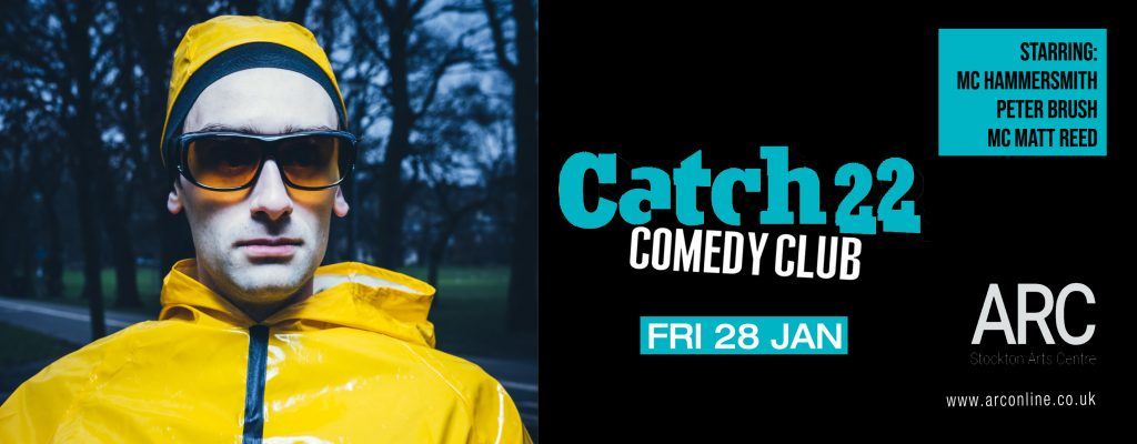 Catch 22 Comedy Club Friday 28th January